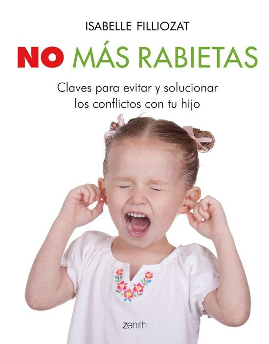 Boek cover No más rabietas van Isabelle Filliozat (Onbekend)