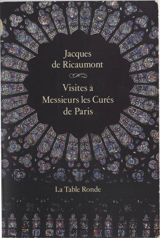 Visites à Messieurs les curés de Paris