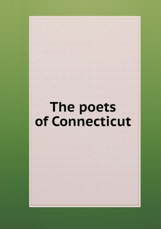 The Poets of Connecticut