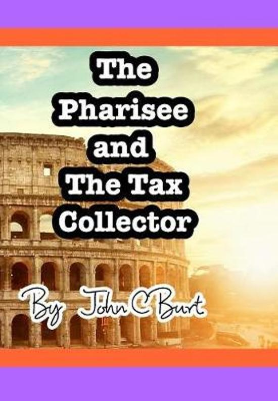 The Pharisee and the Tax Collector.
