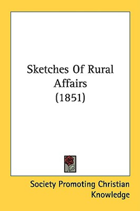 Sketches Of Rural Affairs (1851)