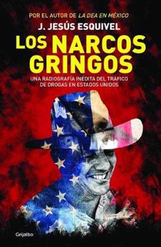 Los Narcos Gringos / The Gringo Drug Lords