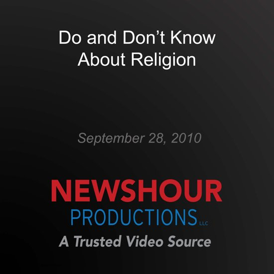What Americans Do and Don't Know About Religion