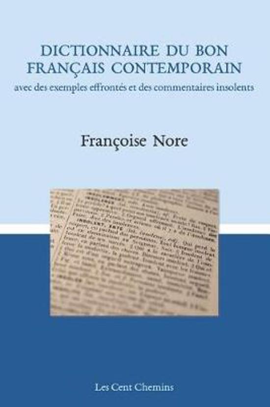 Dictionnaire Du Bon Fran ais Contemporain