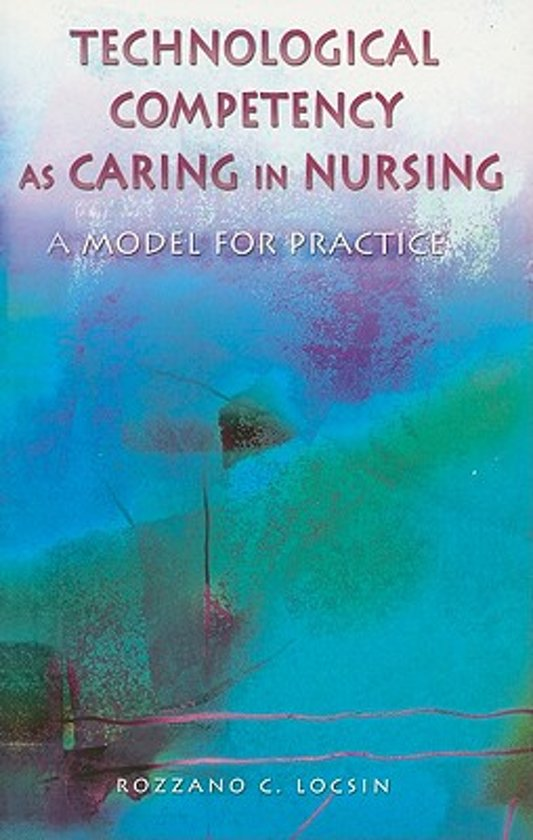 Technological Competency as Caring in Nursing