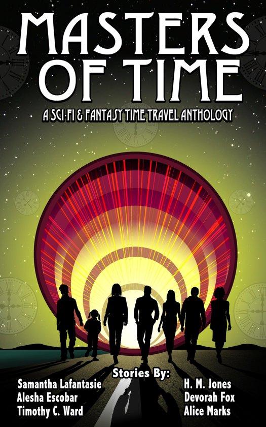 Alle boeken van schrijver alice fox 1 10 boek cover masters of time a science fiction and fantasy time travel anthology van alesha fandeluxe Epub