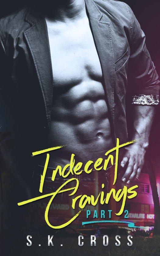 Indecent Cravings