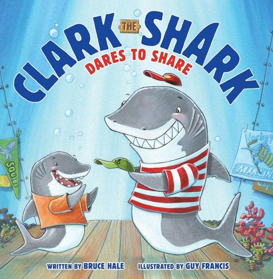 Clark the Shark Dares to Share