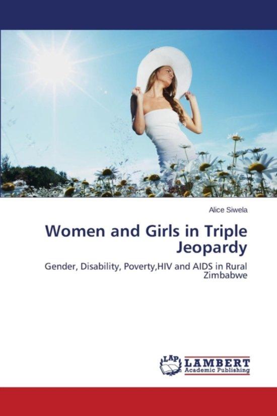 Women and Girls in Triple Jeopardy