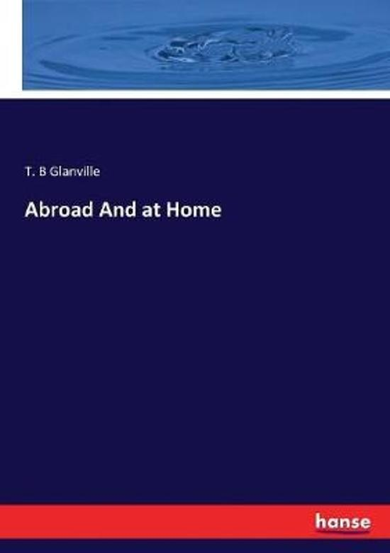 Abroad And at Home