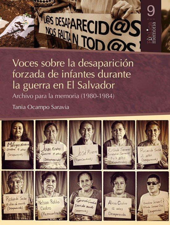 Voces sobre la desaparicion forzada de infantes durante la guerra en El Salvador.