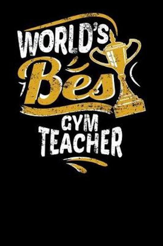 World's Best Gym Teacher