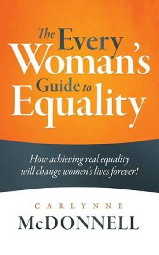 The Every Woman's Guide to Equality