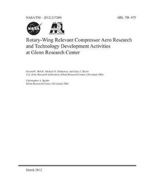 Rotary-Wing Relevant Compressor Aero Research and Technology Development Activities at Glenn Research Center