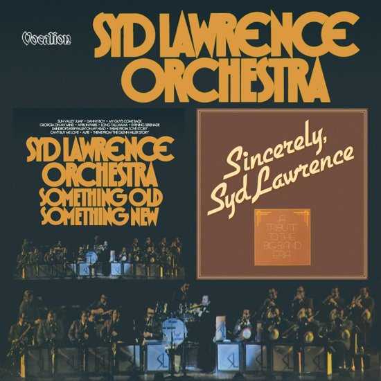Sincerely, Syd Lawrence  & Something Old Something New