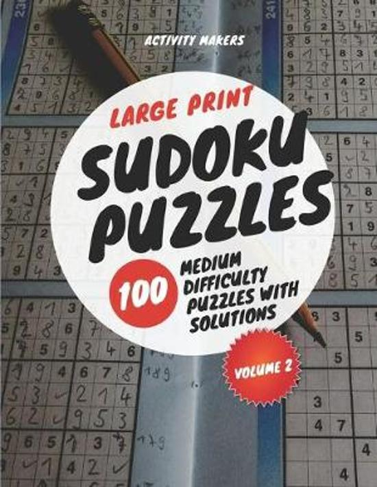 Large Print Sudoku Puzzles - 100 Medium Difficulty Puzzles with Solutions - Volume 2: Puzzle Lovers Gifts