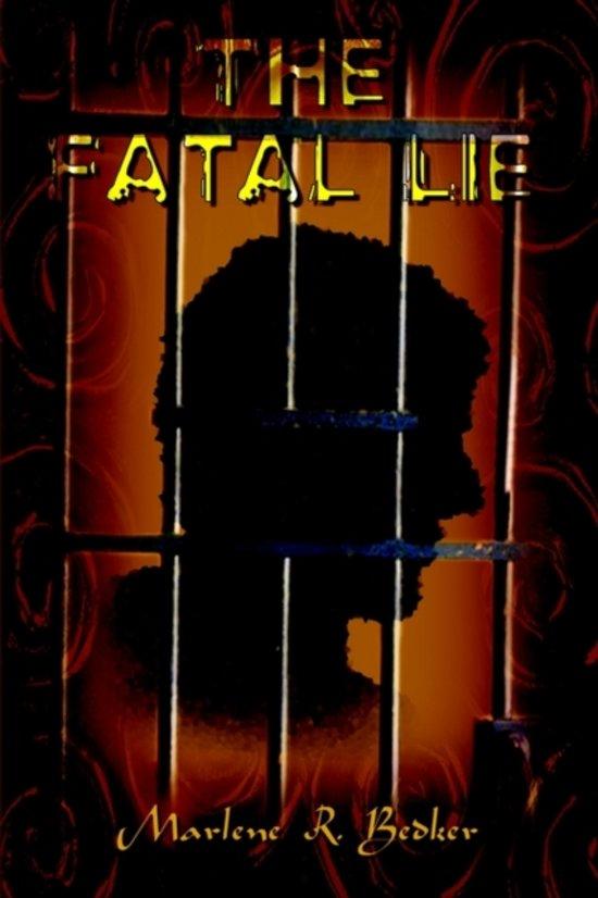 The Fatal Lie