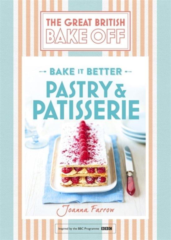 Boek cover Great British Bake Off - Bake it Better (No.8) van Joanna Farrow (Hardcover)