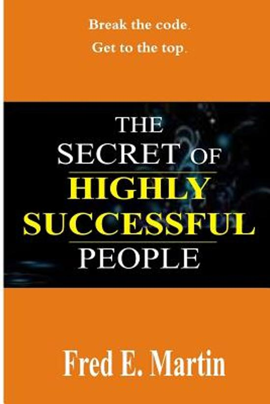The Secret of Highly Successful People
