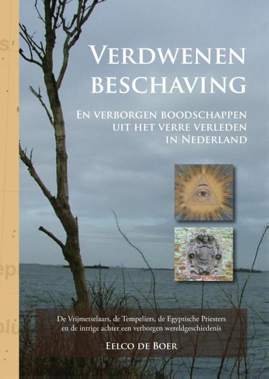 Verdwenen beschaving en verborgen boodschappen uit het verre verleden in Nederland