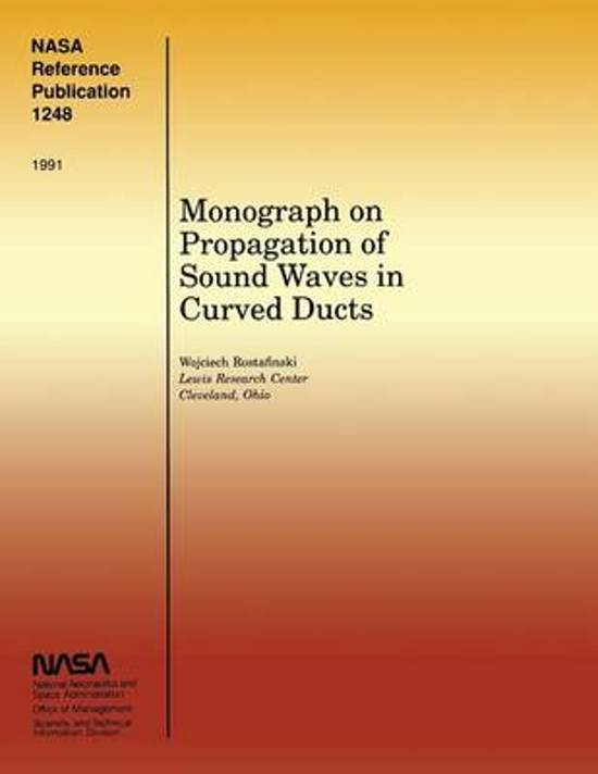 Monograph on Propagation of Sound Waves in Curved Ducts
