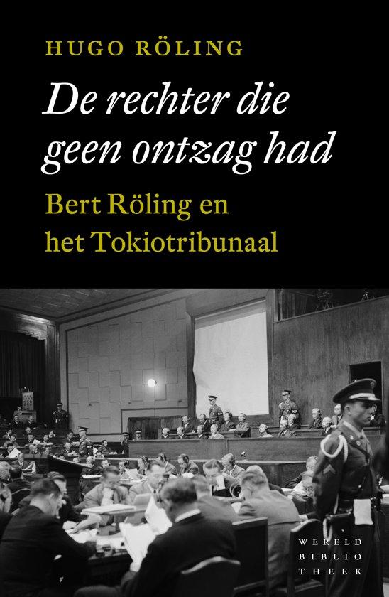 Boek cover De rechter die geen ontzag had van Hugo Röling (Paperback)