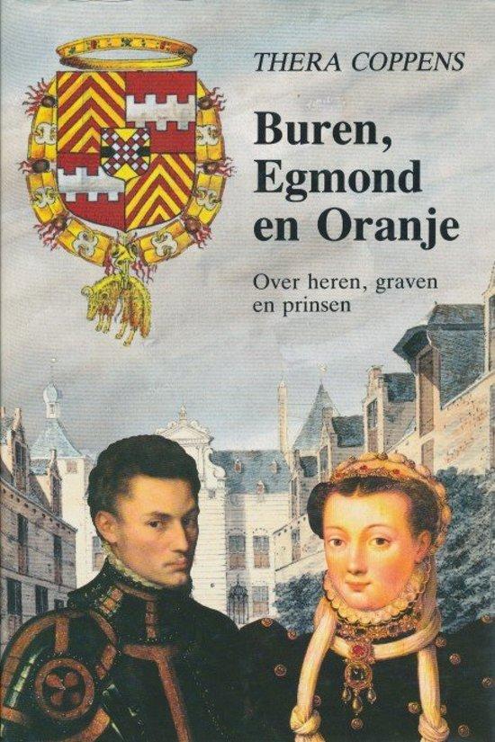 Boek cover Buren egmond en oranje van Thera Coppens (Hardcover)