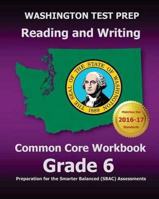 Washington Test Prep Reading and Writing Common Core Workbook Grade 6