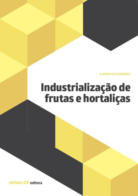 Industrialização de frutas e hortaliças