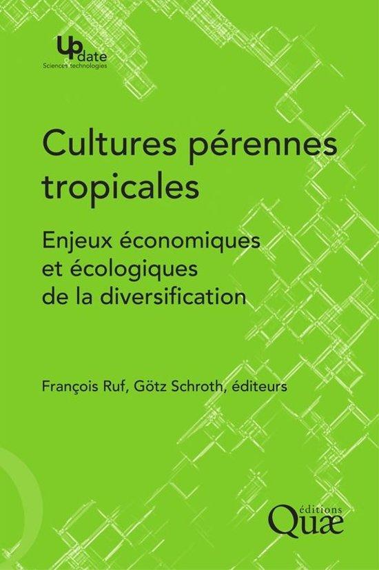 Cultures pérennes tropicales