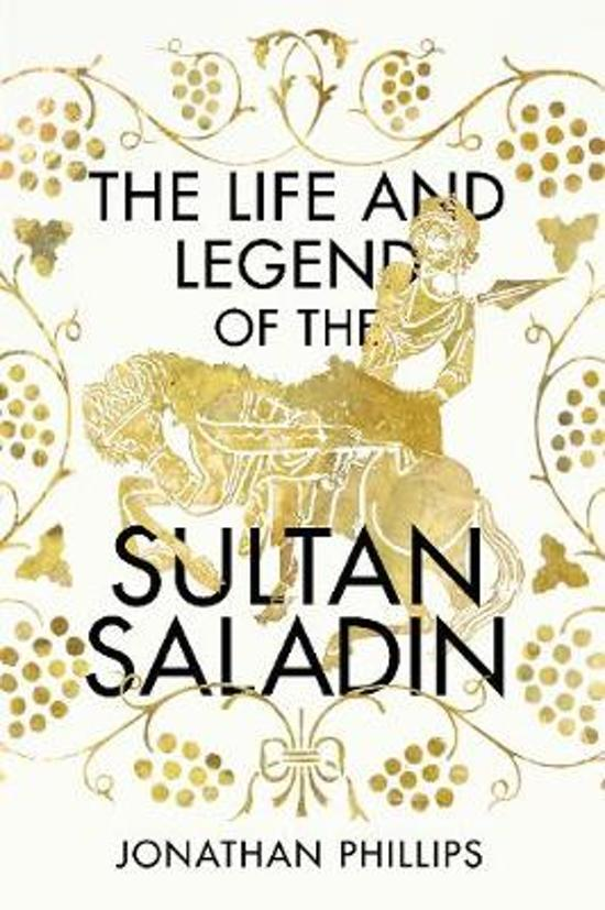 Life and the legend of the sultan saladin