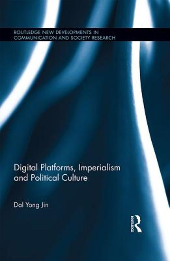 Digital Platforms, Imperialism and Political Culture