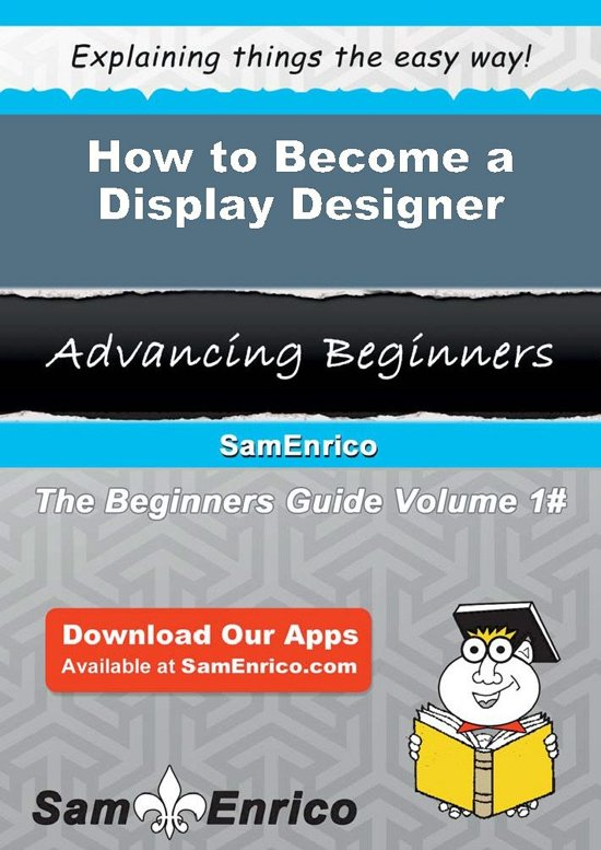 How to Become a Display Designer