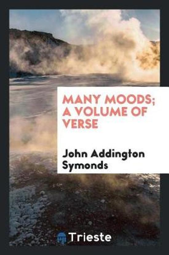 Many Moods; A Volume of Verse
