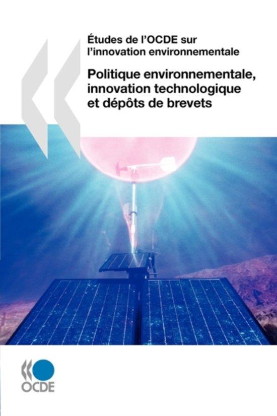 Aetudes De L'OCDE Sur L'innovation Environnementale Politique Environnementale, Innovation Technologique Et Depots De Brevets