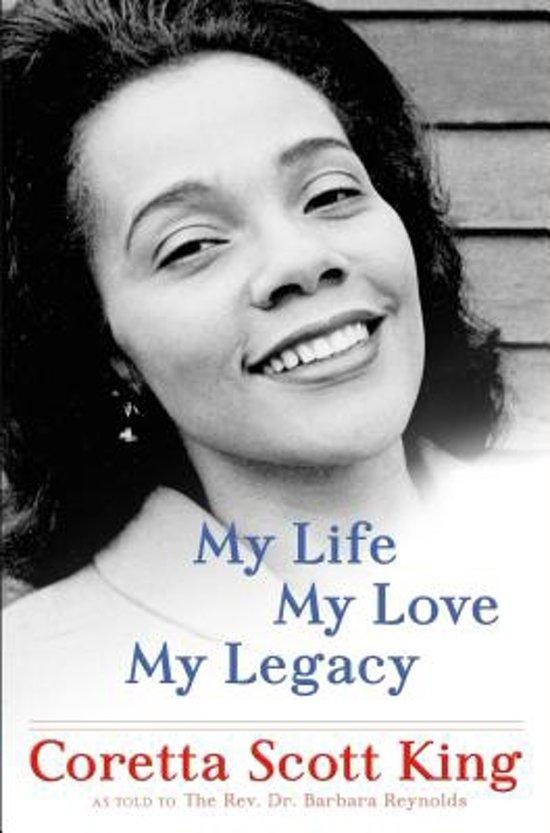 Bolcom My Life My Love My Legacy Coretta Scott King