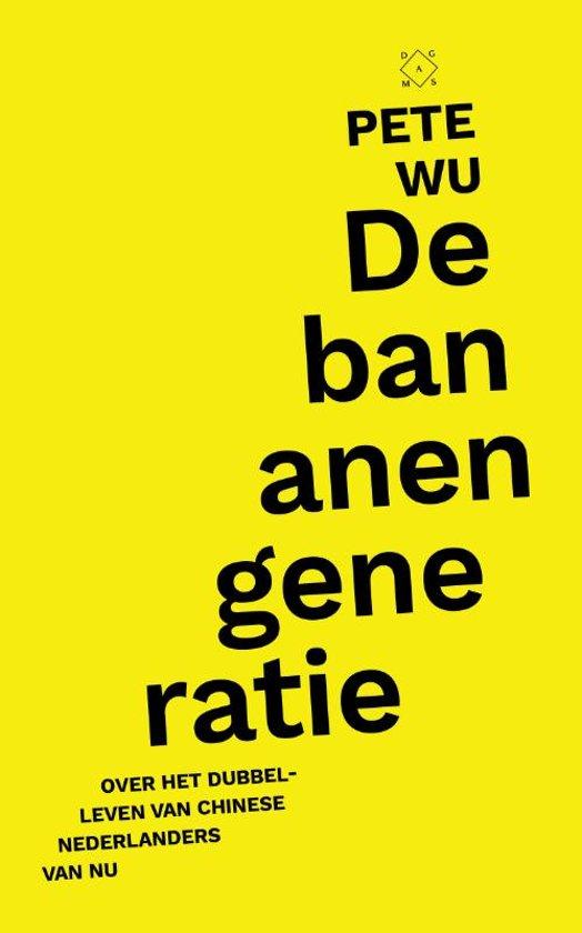 Boek cover De bananengeneratie van Pete Wu (Paperback)