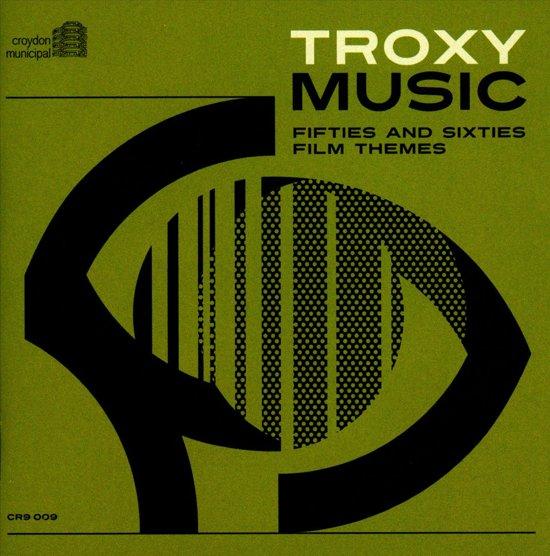 Troxy Music