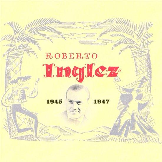 Roberto Inglez 1945-1947