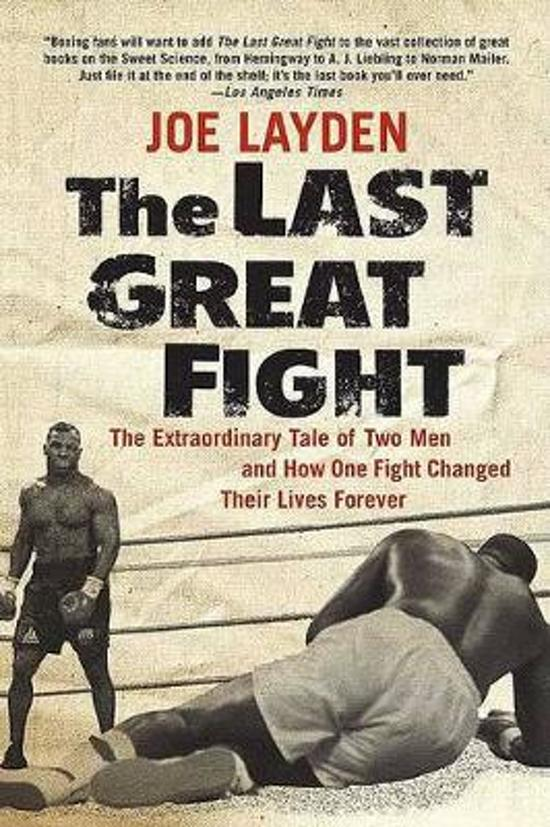 Bolcom The Last Great Fight Joe Layden 9780312353315