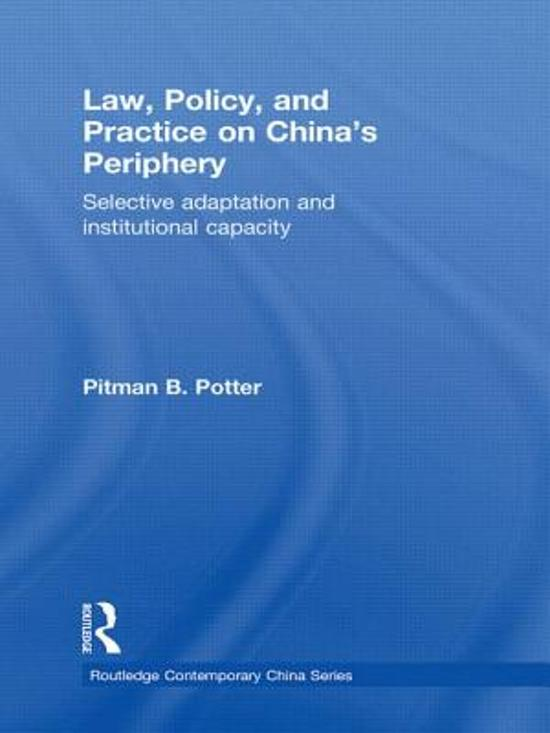 Law, Policy, and Practice on China's Periphery