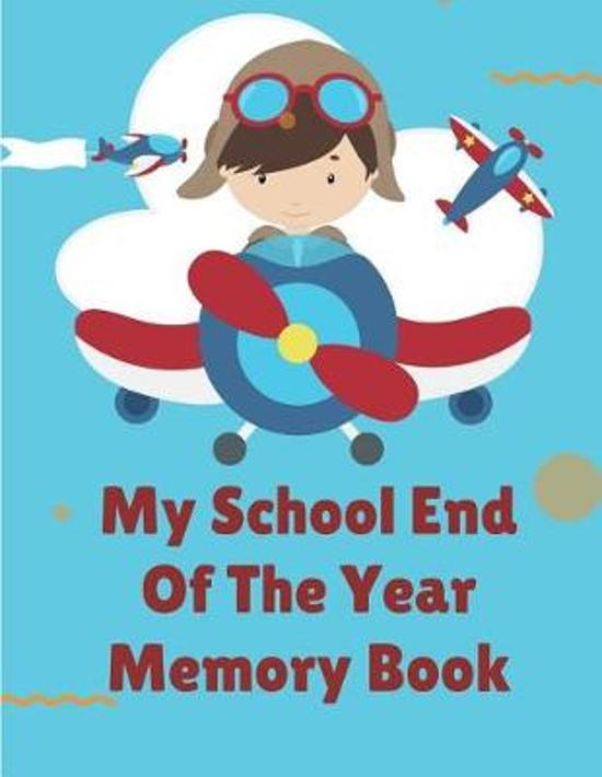My School End Of The Year Memory Book