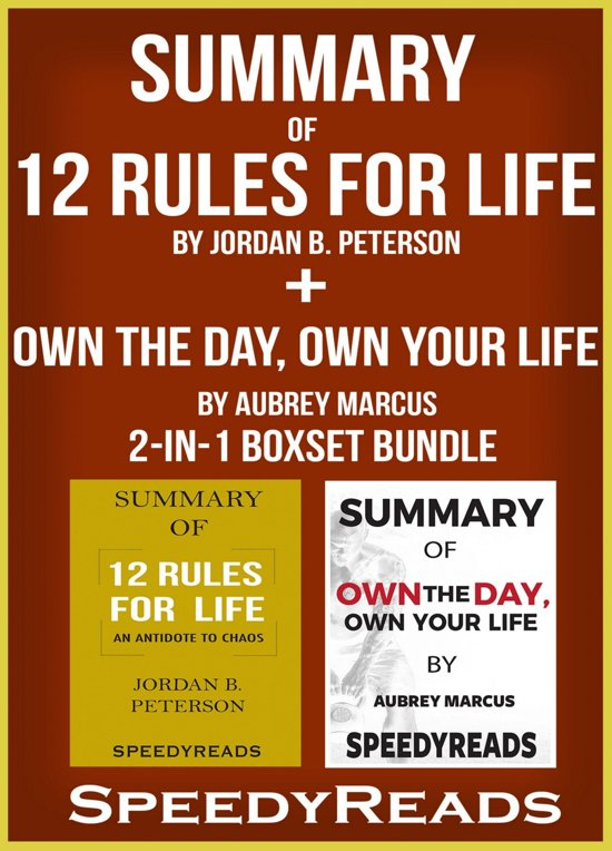 Boek cover Summary of 12 Rules for Life: An Antidote to Chaos by Jordan B. Peterson + Summary of Own the Day, Own Your Life by Aubrey Marcus 2-in-1 Boxset Bundle van Speedy Reads (Onbekend)