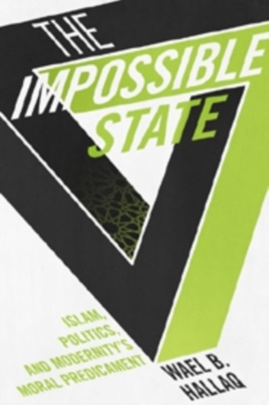 Boek cover The Impossible State van Wael Hallaq (Paperback)