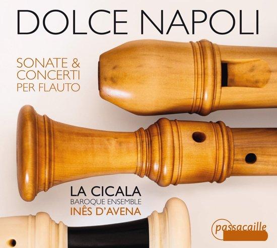Dolce Napoli Sonate & Concerti Per