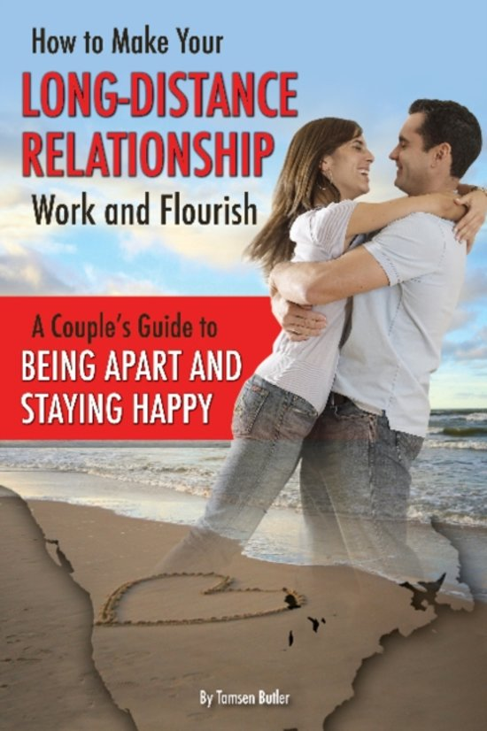How to Make Your Long-Distance Relationship Work & Flourish