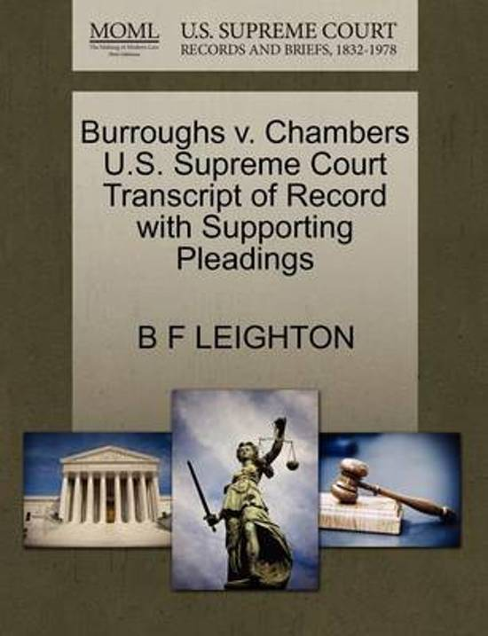 Burroughs V. Chambers U.S. Supreme Court Transcript of Record with Supporting Pleadings