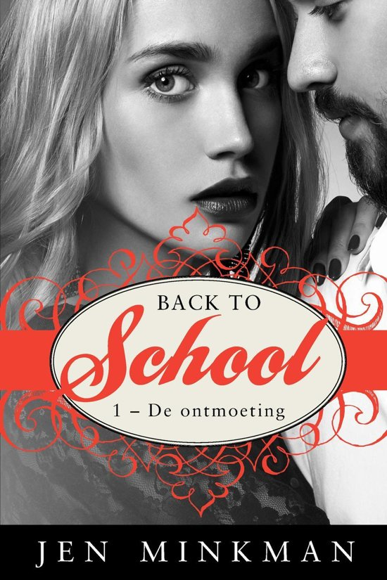 Back to school 1 - Back to school (1 - De ontmoeting)