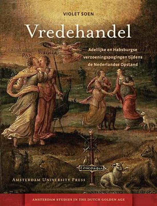 Amsterdam Studies in the Dutch Golden Age Vredehandel