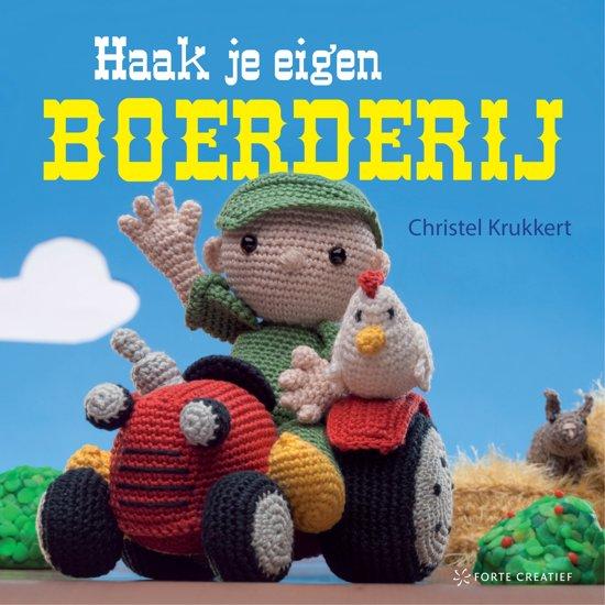 Bolcom Haak Je Eigen Boerderij Christel Krukkert 9789462500716